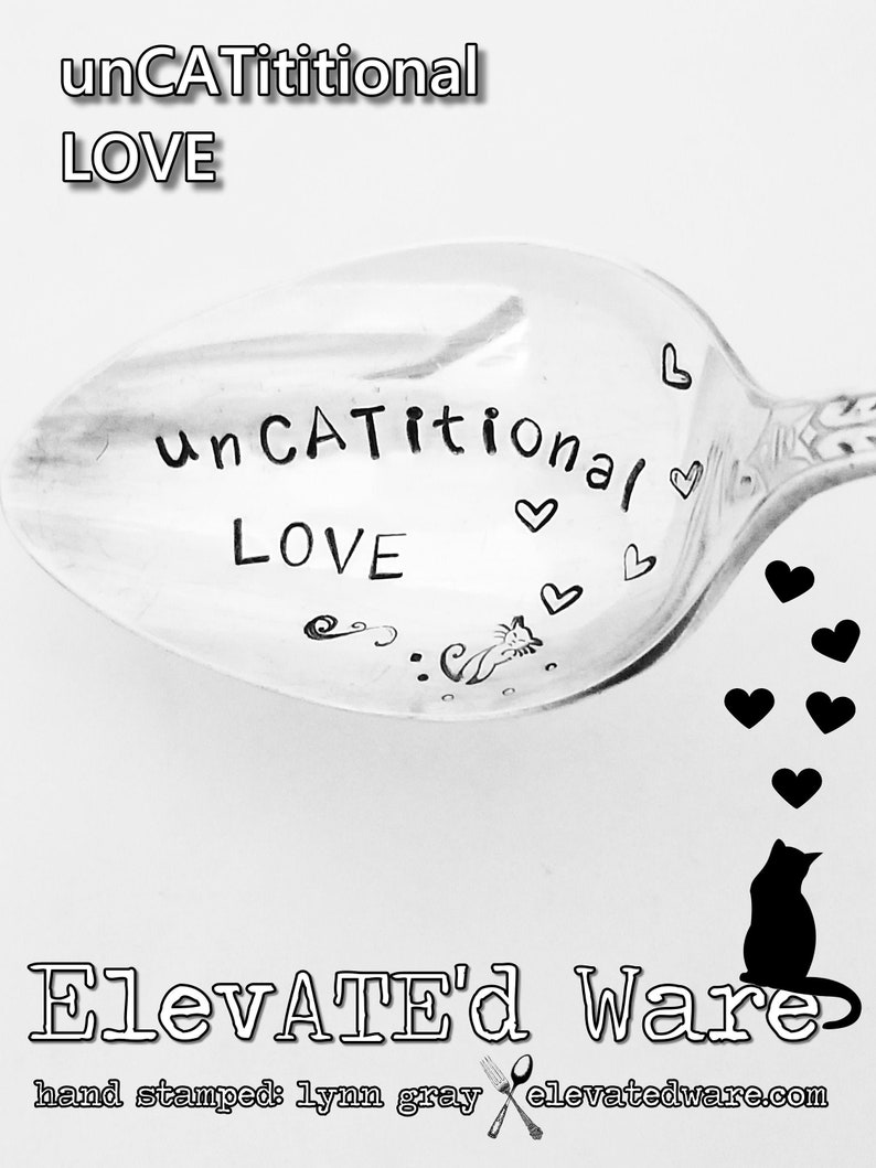 Tea Spoon UnCATititional Love Coffee Spoon Cat Lover/'s Spoon Hand Stamped Spoon Gift for Cat Person Vintage Silverplated Spoon