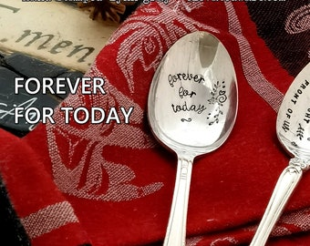 Forever For Today - Hand Stamped - Spoon - Coffee Spoon - Tea Spoon - Valentines Gift - Lovers Gift - Gift Under 25 - Vintage - Love