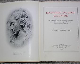 Leonardo Da Vinci Sculptor Sir Theodore Andrea Cook 1923 First Edition