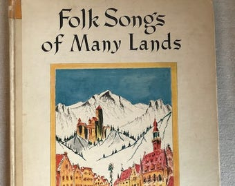 Folk Songs of Many Lands by Hendrik Willem Van Loon and Grace Castagnetta, 1938