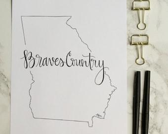 Georgia Braves Country Hand-lettered Calligraphy State Outline Print - Wall Art - Home Decor - UGA - Georgia Tech - Atlanta - Hometown