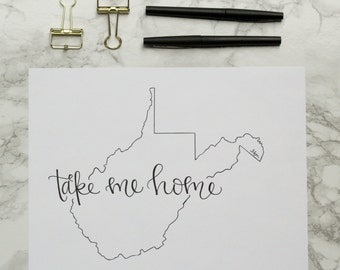 West Virginia Take Me Home Country Roads Hand-lettered Calligraphy Print - Wall Art - Home Decor - Charleston -Morgantown -WVU -Mountaineers