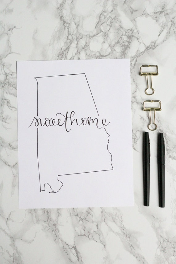 Sweet Home Alabama Hand Lettered Calligraphy State Outline Etsy