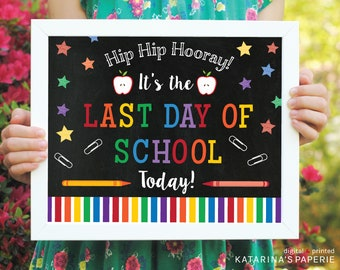 Last Day of School Chalkboard Sign - Colorful End of the Year Sign - INSTANT DOWNLOAD