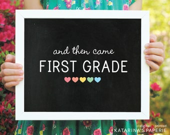 Last Day of School Chalkboard Sign - And Then Came End of the Year Sign - Girl End of the Year Sign - Custom Digital Design - Two Sizes