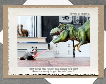 Inspirational Raccoon Card • Blank T. Rex Card • Funny Dinosaur Photo Card • Dark Humor • Motivational Greeting Card