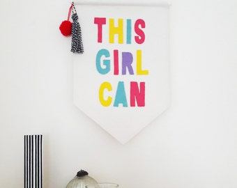 Wall Banner - Wall Hanging - Banner - Pennant Flag - Gift For Her - This Girl Can - Gift For Teen Girl