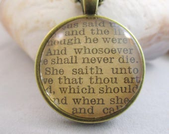 Bible Verse Necklace - Scripture Necklace - I Am The Resurrection And The Life John 11:25-27 From an Antique Bible OOAK - Christian Necklace