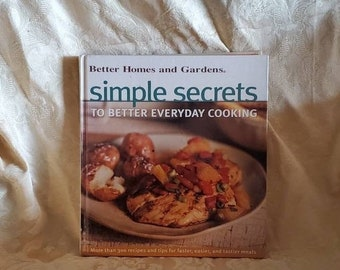 On Sale Better Homes and Gardens, Simple Secrets, To Better Everyday Cooking, 2000 Book, Vintage Kitchen Tool