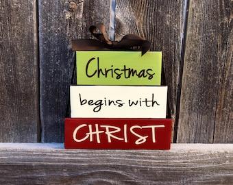 Christmas wood blocks---Christmas begins with Christ