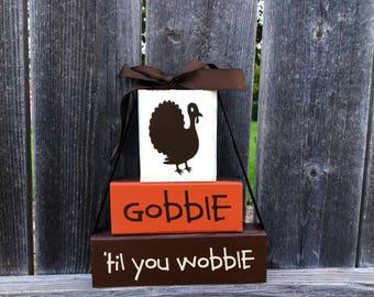Gobble til you wobble wood blocks-Thanksgiving blocks, Turkey blocks