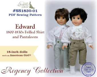 PDF Pattern #SS1830-01. Edward 1800-1830s Frilled Shirt and Pantaloons for 18-inch dolls such as American Girl®