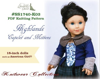 PDF Knitting Pattern #SS1740-K03. Highlands Capelet and Mittens for 18-inch dolls such as American Girl.