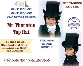 PDF Pattern Bundle #SS1850-01 & #SS1850-02. Mr Thornton Top Hat for 18-inch dolls such as Carpatina and American Girl®