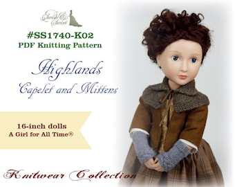 PDF Knitting Pattern #SS1740-K02. Highlands Capelet and Mittens for 16-inch dolls like A Girl for All Time, Sasha.