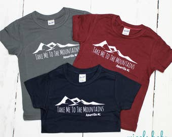 5T - Asheville NC, Take Me To The Mountains Kids Tee Shirt, Mountain T Shirt, Baby and Kids Tees, Into the Mountains, Blue Ridge Mountains