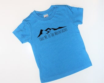 Take Me To The Mountains Kids Tee Shirt in Turquoise, Mountain T Shirt, Baby and Kids Tees, Into the Mountains, Mountain Tee