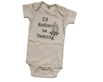 I'd Rather be Camping Kids ORGANIC, Baby and Kids Tees, Camping Shirt, Camp Fire Bodysuit