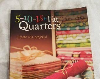 5-10-15+Fat Quarters
