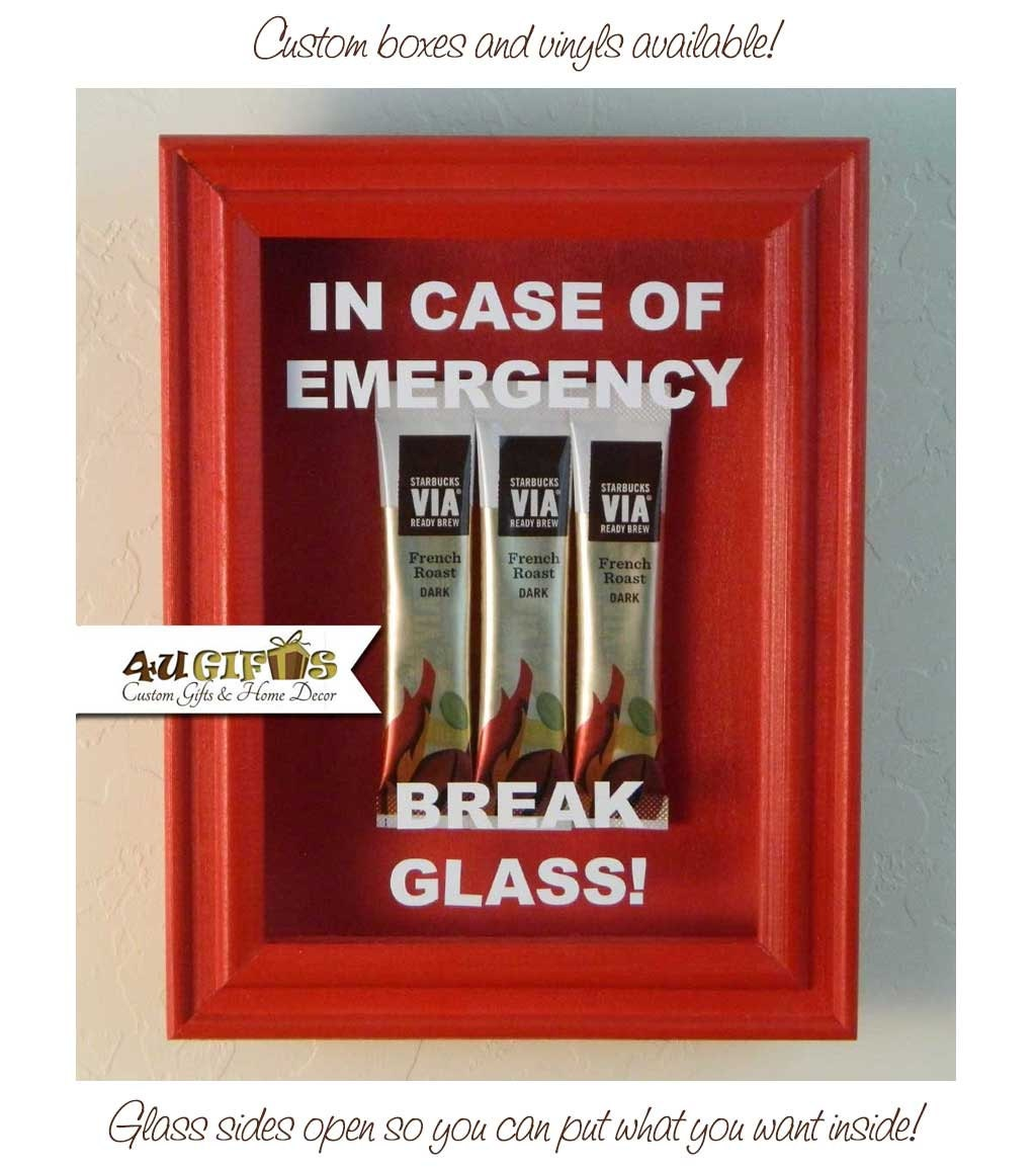 In Case Of Emergency Break Glass Shadow Box Coffee Etsy