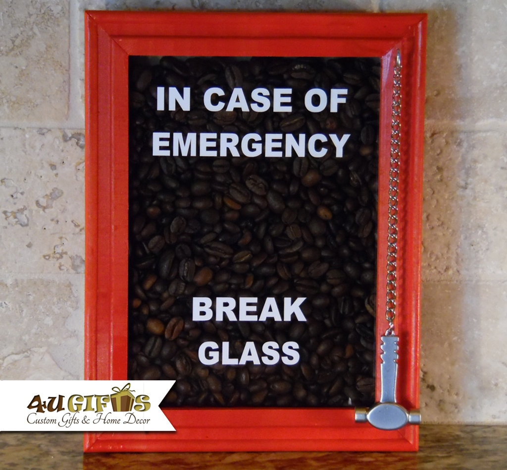 In Case Of Emergency Break Glass Coffee Beans Coffee Etsy