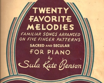 1946 Vintage Twenty Favorite Melodies Music Book, Songs for Piano, Sacred & Secular, Sula Kate Benson, Willis Music, 27 Pages, Vintage Music