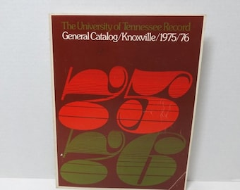 1975-76 University of Tennessee General Catalog, 221 Pages, Map, Photos, Courses of Study, Record, Policies, Fees, Services, Colleges