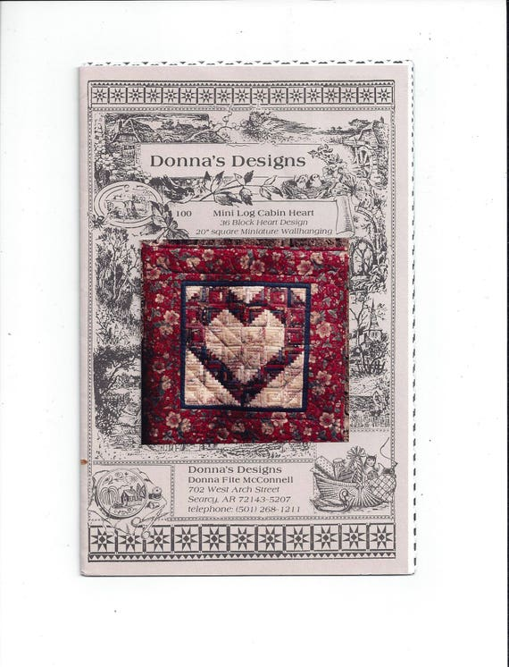Donnas Designs Pattern Instructions For Mini Log Cabin Etsy