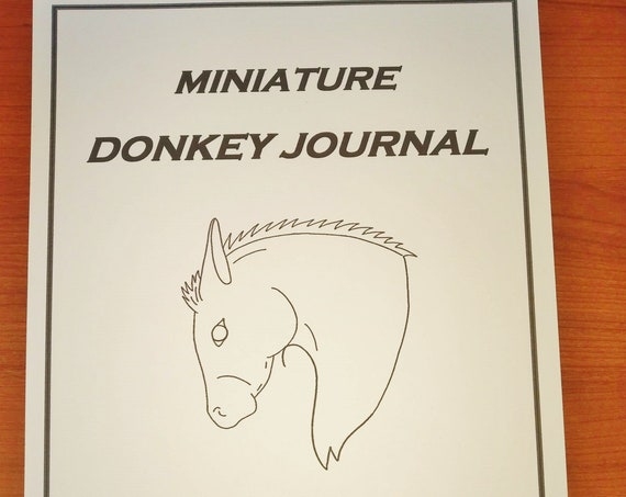 Equine Journal System Miniature Donkey Edition, Letter size, donkey record keeping, donkey planner, donkey health and expense tracker,
