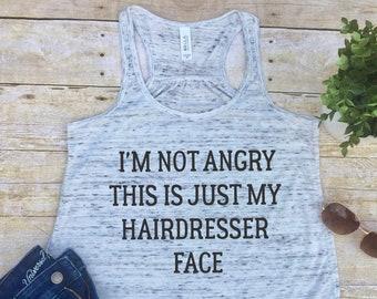 Hairdresser Tank, Hairdresser Gift, Hairdresser Shirt, Hairstylist Shirt, Hairstylist Tank, Workout Tank, Tank Top, Workout Shirt, Yoga Tank