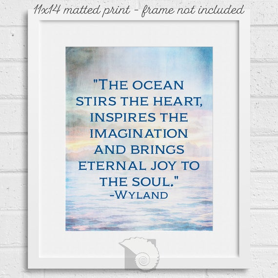 Inspirational Quote The Ocean Stirs The Heart beach art   Etsy