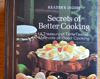 1973 Secrets of Better Cooking from Readers Digest