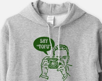 Say Tofu - Unisex Hooded Sweatshirt Funny Vegan Hoodie Vegetarian Animal Rights Activist Humor Health Diet Camera Retro Graphic Gift 11:11