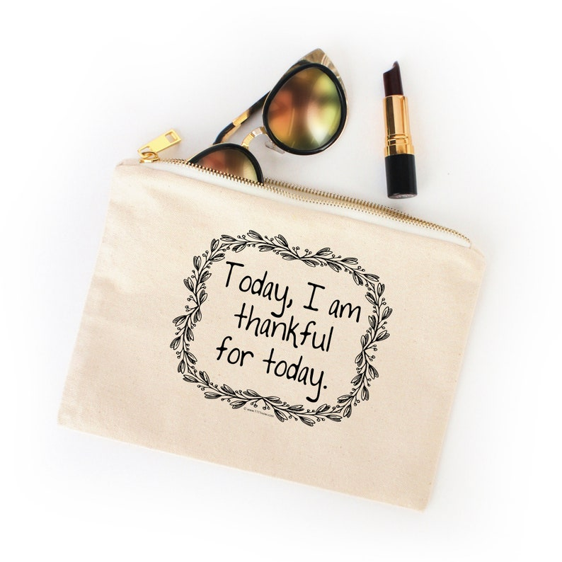 Today I Am Thankful For Today  Canvas Cotton Bag Gratitude image 0