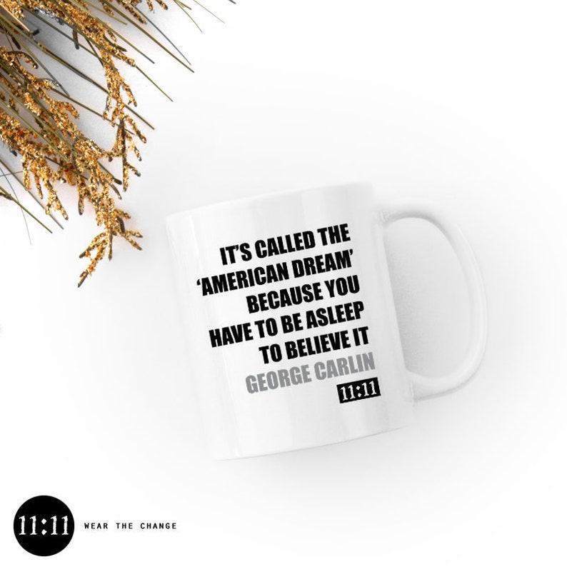 It's Called the American Dream  Mug 11oz / Ceramic White image 0