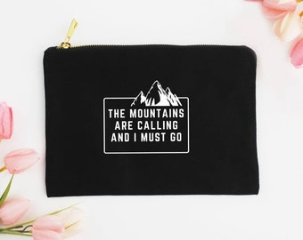 The Mountains are Calling - Canvas Cotton Bag Beauty Make-Up Pencil Case Tote Zipper Funny Inspirational Travel Nature Hiking Gift
