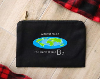 Without Music the World Would B Flat - Canvas Cotton Bag Musicians Guitar Picks Accessories Make-Up Cosmetics Pencil Case Funny Quote Gift