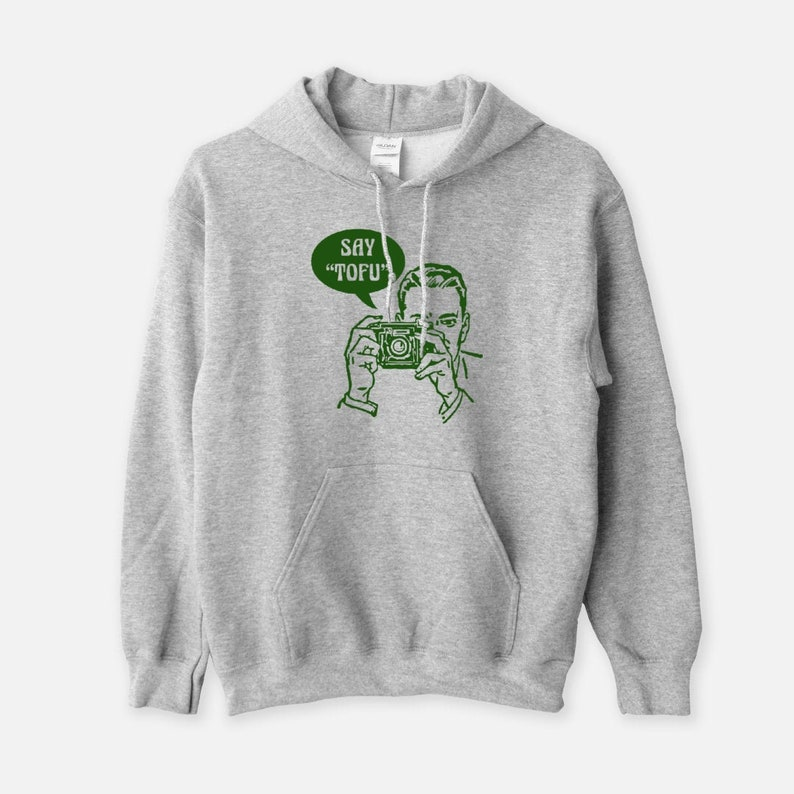Say Tofu  Unisex Hooded Sweatshirt Funny Vegan Hoodie Gray
