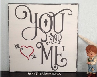 You and Me Sign, Hand Painted and Distressed Wood Sign, Chalkboard Art Typography Word Art Black and White Vintage Style Shabby