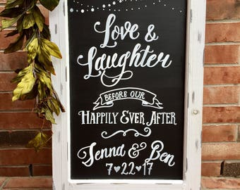Rehearsal Dinner Sign - Custom Rustic Easel (Sandwich Style) Signs • Love Laughter Before Happily Ever After Sign • Wedding Chalkboard Easel