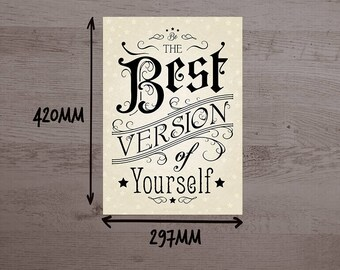 INSPIRATIONAL quote art poster - A3 size - Be The Best Version of Yourself