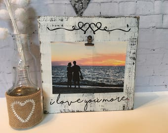 Love You More Picture Frame Etsy