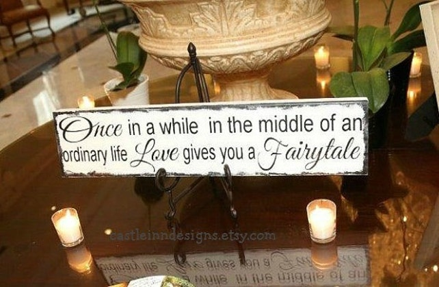 Disney Wedding Sign Once In A While Love Gives You A Fairytale