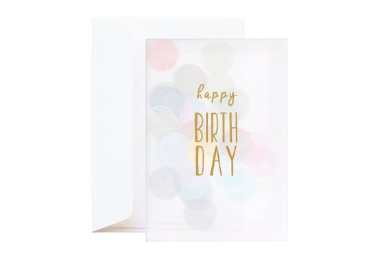 Happy Birthday Confetti Greeting Card (including envelope) // feat. Gold Silkscreen text and large pastel confetti // Birthday Card
