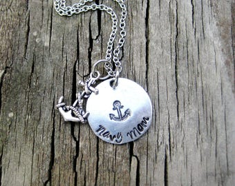 NAVY MOM NECKLACE - Hand Stamped, Navy Mom Necklace, with Anchor Charm