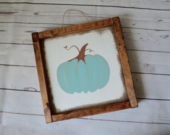 Pumpkin Sign  - 9X9 - fall decor - Halloween - blue pumpkin - thanksgiving - wood wooden sign - farmhouse rustic home decor