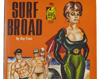 Vintage 60s Surf Broad by Ray Train Satan Press New Unread Pulp Novel Book