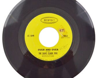 Vintage 60s The Dave Clark Five Over and Over Pop Rock 45 RPM Single Record