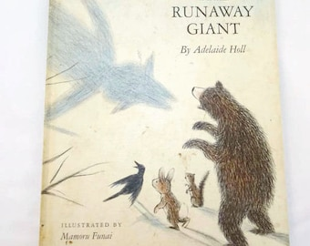 Vintage The Runaway Giant Childrens Hardcover Book 1967 by Adelaide Holl Illustrated by Mamoru Funai