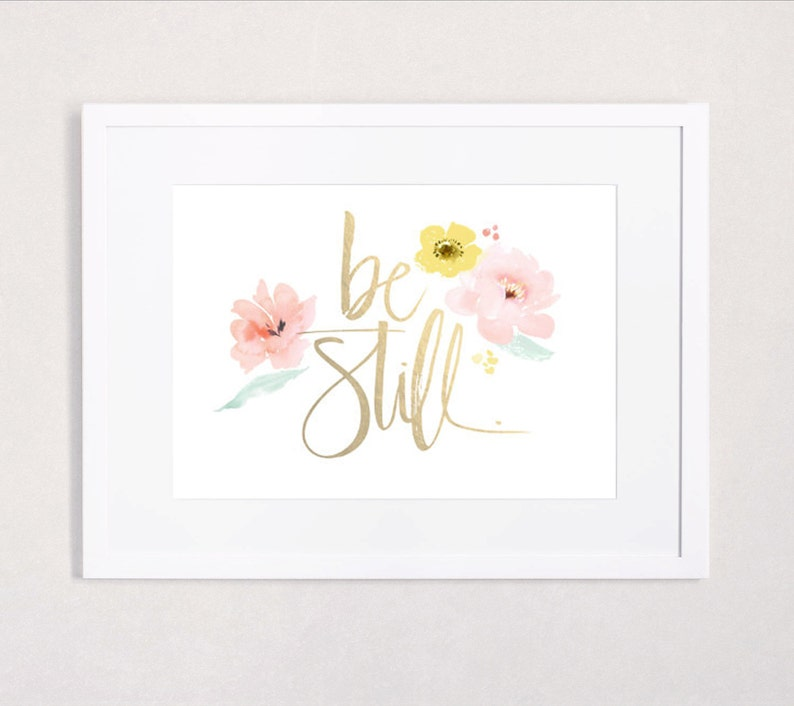 Gold foil and Watercolor Be Still Art Print image 0